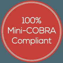 100% Mini-COBRA Compliant